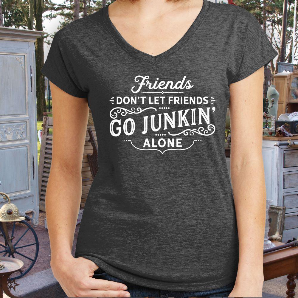 friends-dont-let-friends-junkin-alone-vneck