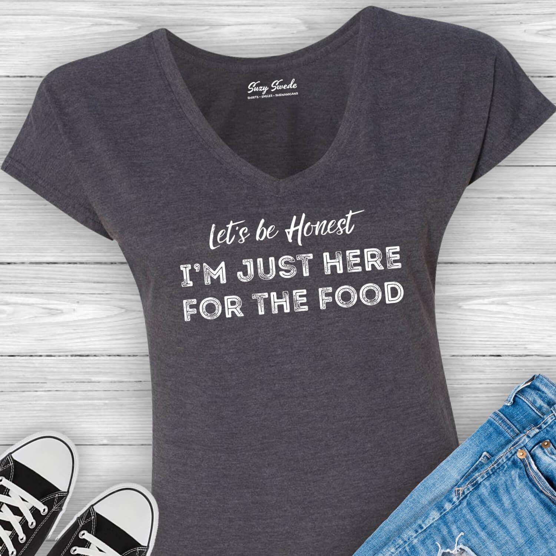 Lets-Be-Honest-Just-Here-Food-Ladies-Funny-Tee
