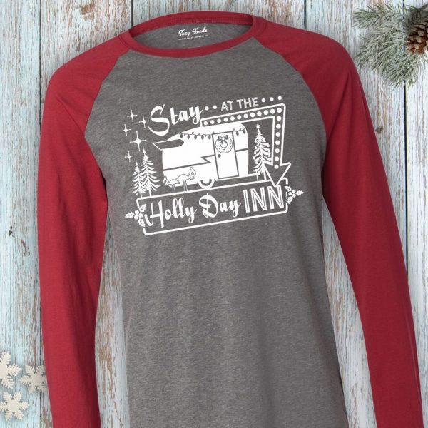 Stay At The Holly Day Inn Long Sleeve Baseball Tee
