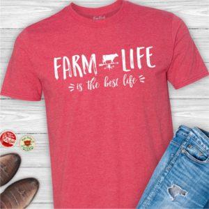 Farm life best life tee shirt