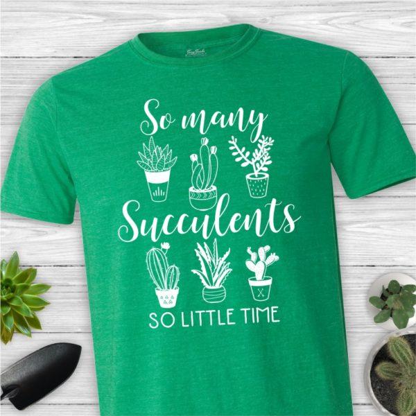 So Many Succulents unisex cactus shirt