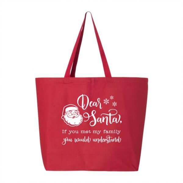 Dear Santa Funny Holiday Tote Bag