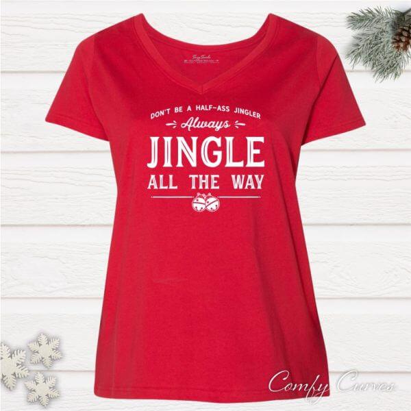 jingle all way ladies Curvy holiday vneck tee
