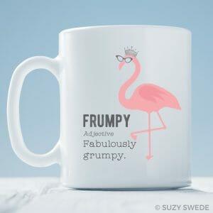 Frumpy: Fabulously Grumpy Coffee Mug