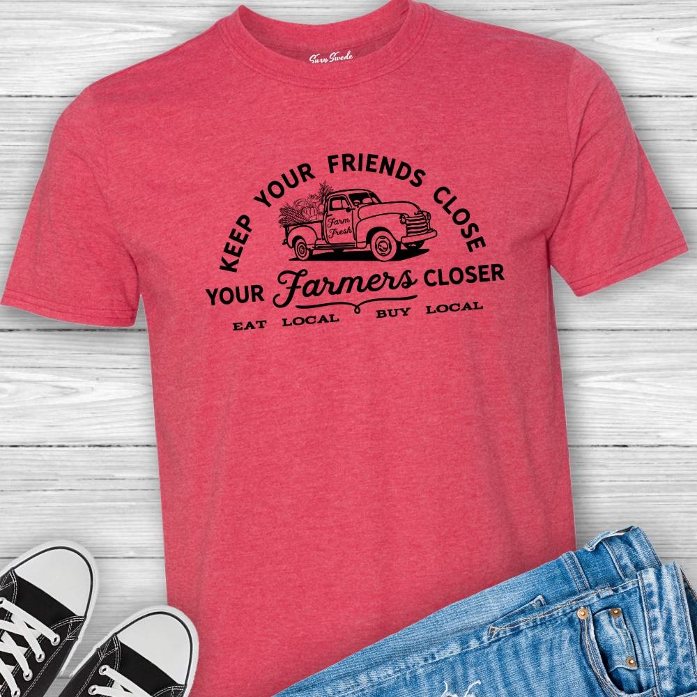 Keep-Friends-Close-Farmers Closer-Tee-Shirt