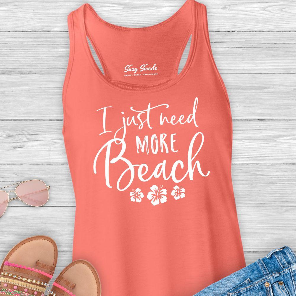 Just-Need-More-Beach-Ladies-Tank-top