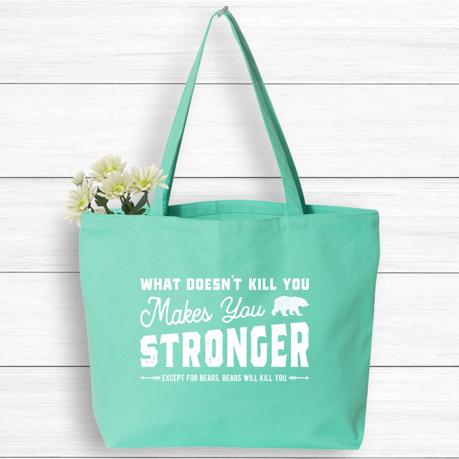 What-Doesnt-Kill-You-Stronger-Tote