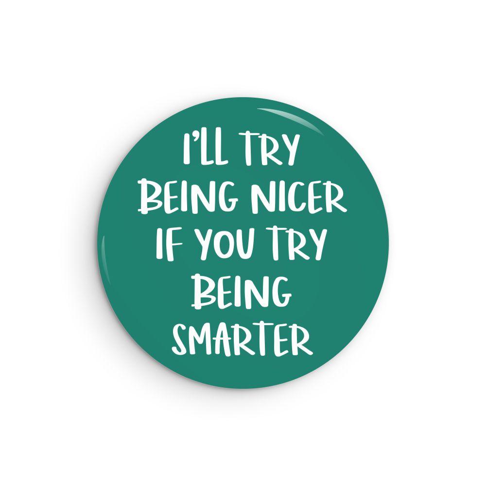 Nicer-Smarter