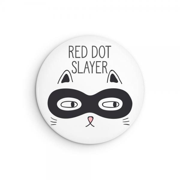 Red Dot Slayer Cat Pin Button or Fridge Magnet