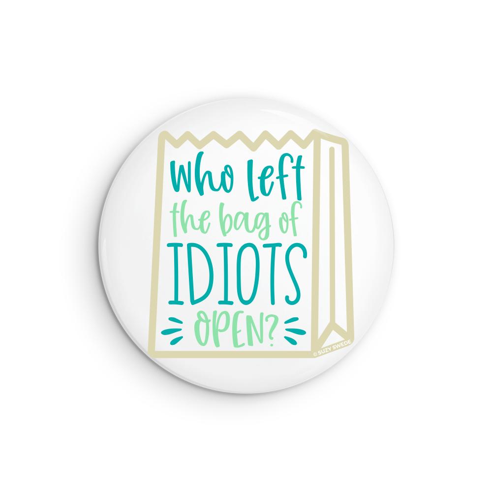 Bag of Idiots