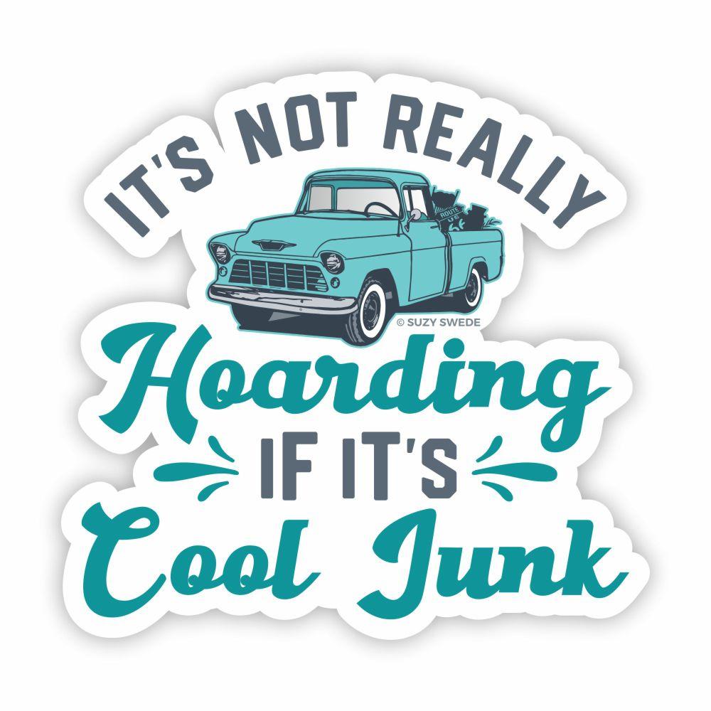 Its Not Hoarding Its Cool Junk Sticker