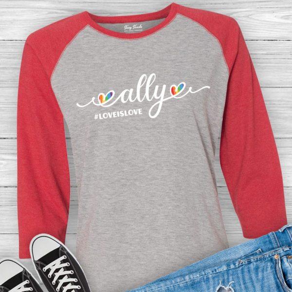 Ally Love is Love LBGTQ Supporter Raglan Shirt