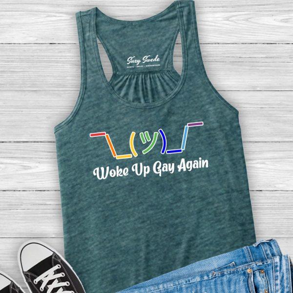 Woke Up Gay Again LGBTQ Ladies Tank
