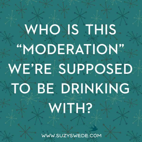 MODERATION DRINKING